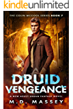 Druid Vengeance: A New Adult Urban Fantasy Novel (The Colin McCool Paranormal Suspense Series Book 7)