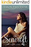 The Seacroft: a love story (Paines Creek Beach Book 2)