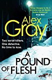 A Pound Of Flesh: 9 (Detective Lorimer Series)
