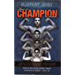 How a Champion is Made (Blueprint Series)