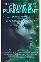 Chronicle Worlds: Crime and Punishment (Future Chronicles Book 21) Kindle Edition