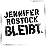 Jennifer Rostock Bleibt.(Live 2018) (CD + DVD)