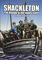 Shackleton: The Voyage Of The James Caird: A