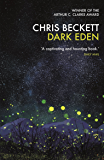 Dark Eden: Winner of the Arthur C. Clarke Award 2013