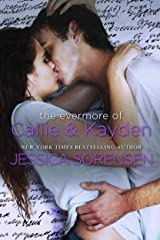 The Evermore of Callie & Kayden Kindle Edition