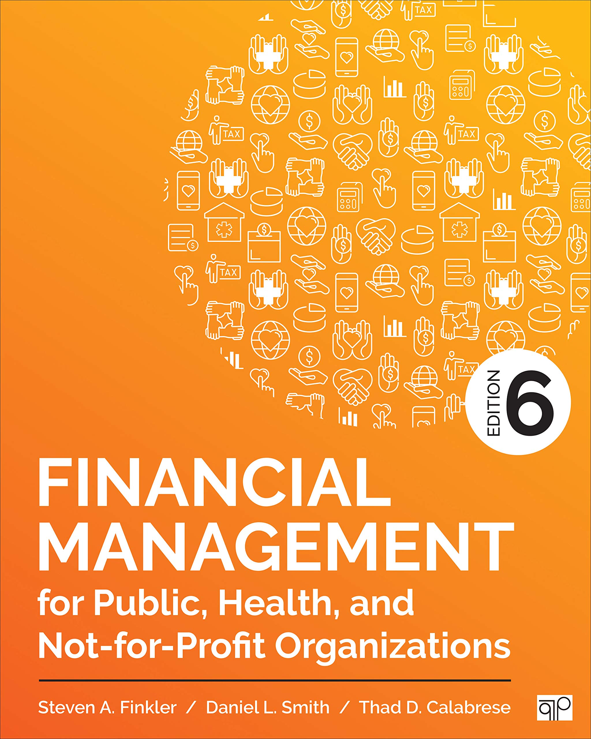 Financial Management for Public, Health, and Not-for-Profit Organizations by CQ Press