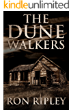 The Dunewalkers: Supernatural Horror with Scary Ghosts & Haunted Houses (Moving In Series Book 2)