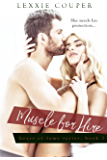 Muscle for Hire (Heart Of Fame)