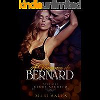 A Vingança de Bernard (Clube Secreto)