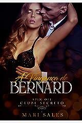 A Vingança de Bernard (Clube Secreto) eBook Kindle