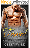 Tamed: A Bad Boy Sports Romance