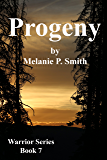 Progeny: Book 7 (Warrior Series)