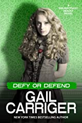 Defy or Defend: A Delightfully Deadly Novel Kindle Edition