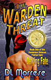 The Warden Threat: A Sci-Fi Counter-Fantasy Novel (Defying Fate Book 1)