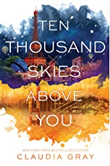 Ten Thousand Skies Above You: A Firebird Novel Kindle Edition