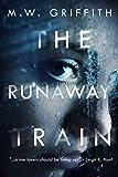 The Runaway Train (English Edition)