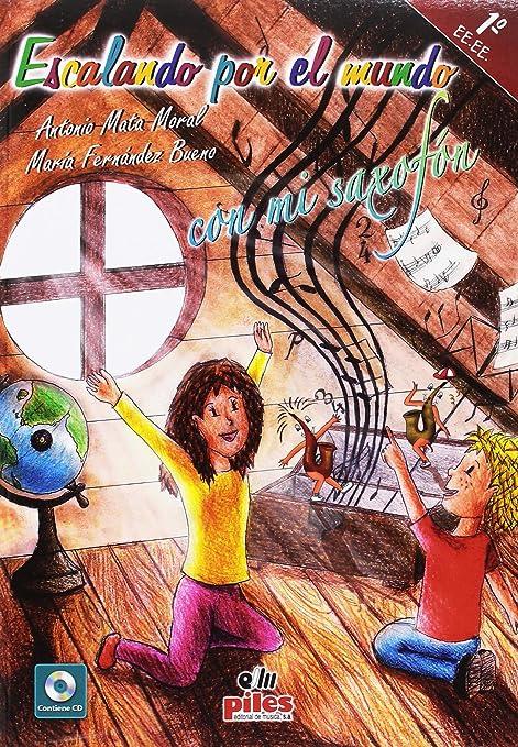 MATA y FERNANDEZ - Escalando por el Mundo con mi Saxofon 1º EE.EE ...