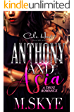 Anthony and Asia: A Thug Romance