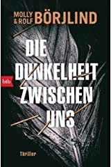 Die Dunkelheit zwischen uns: Thriller (German Edition) Kindle Edition
