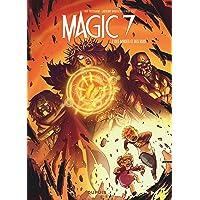 Magic 7 - tome 7 - Des mages et des rois