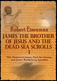 Amazon the brother of jesus and the lost teachings of james the brother of jesus and the dead sea scrolls i the historical james fandeluxe Choice Image