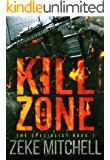KILL ZONE (The Specialist Book 1)