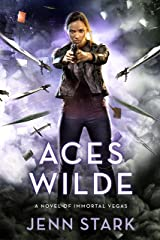 Aces Wilde: Immortal Vegas, Book 5 Kindle Edition
