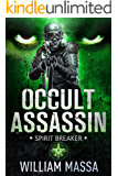 Spirit Breaker (Occult Assassin Book 3)