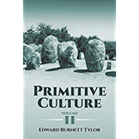 Primitive Culture, Volume II (Dover Books on Anthropology and Folklore)