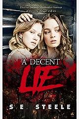 A Decent Lie Kindle Edition