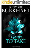 Yours to Take (The Connaghers Book 4)