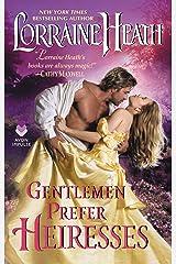 Gentlemen Prefer Heiresses Kindle Edition