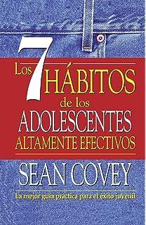 Los 7 hábitos de los adolescentes altamente efectivos en la era digital: La mejor guía práctica para que los jóvenes alcancen el éxito Clave: Amazon.es: Covey, Sean: Libros