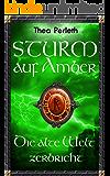 Sturm auf Amber: Die alte Welt zerbricht (Nebelländer 2)