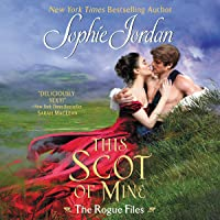 This Scot of Mine: The Rogue Files, Book 16