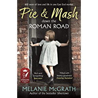 Pie and Mash down the Roman Road: 100 years of love and life in one East End market