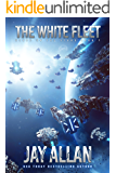 The White Fleet (Blood on the Stars Book 7) (English Edition)