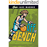 Jake Maddox: Off the Bench (Team Jake Maddox Sports Stories)