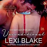 Unconditional: A Masters and Mercenaries Novella