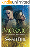 Mosaic (Reliquary Series Book 3) (English Edition)