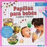 Recetas para bebes y niños: Papillas variadas y menús