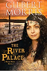 The River Palace (A Water Wheel Novel) Kindle Edition