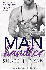 Man Handler Kindle Edition