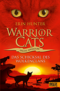 Warrior Cats - Special Adventure. Das Schicksal des WolkenClans (German Edition)