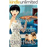 Murder and Mozzarella (A Terrified Detective Mystery Book 6)