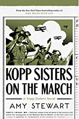 Kopp Sisters on the March (A Kopp Sisters Novel Book 5) Kindle Edition