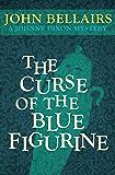 The Curse of the Blue Figurine (Johnny Dixon Book 1)