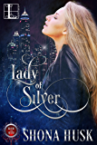 Lady of Silver (Blood & Silver)