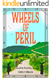 Wheels of Peril (Churchill and Pemberley Series Book 5)