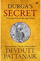 Durga's Secret: Everyone Lives on the Edge in Fear Kindle Edition